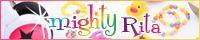 【 mighty / Rita 】